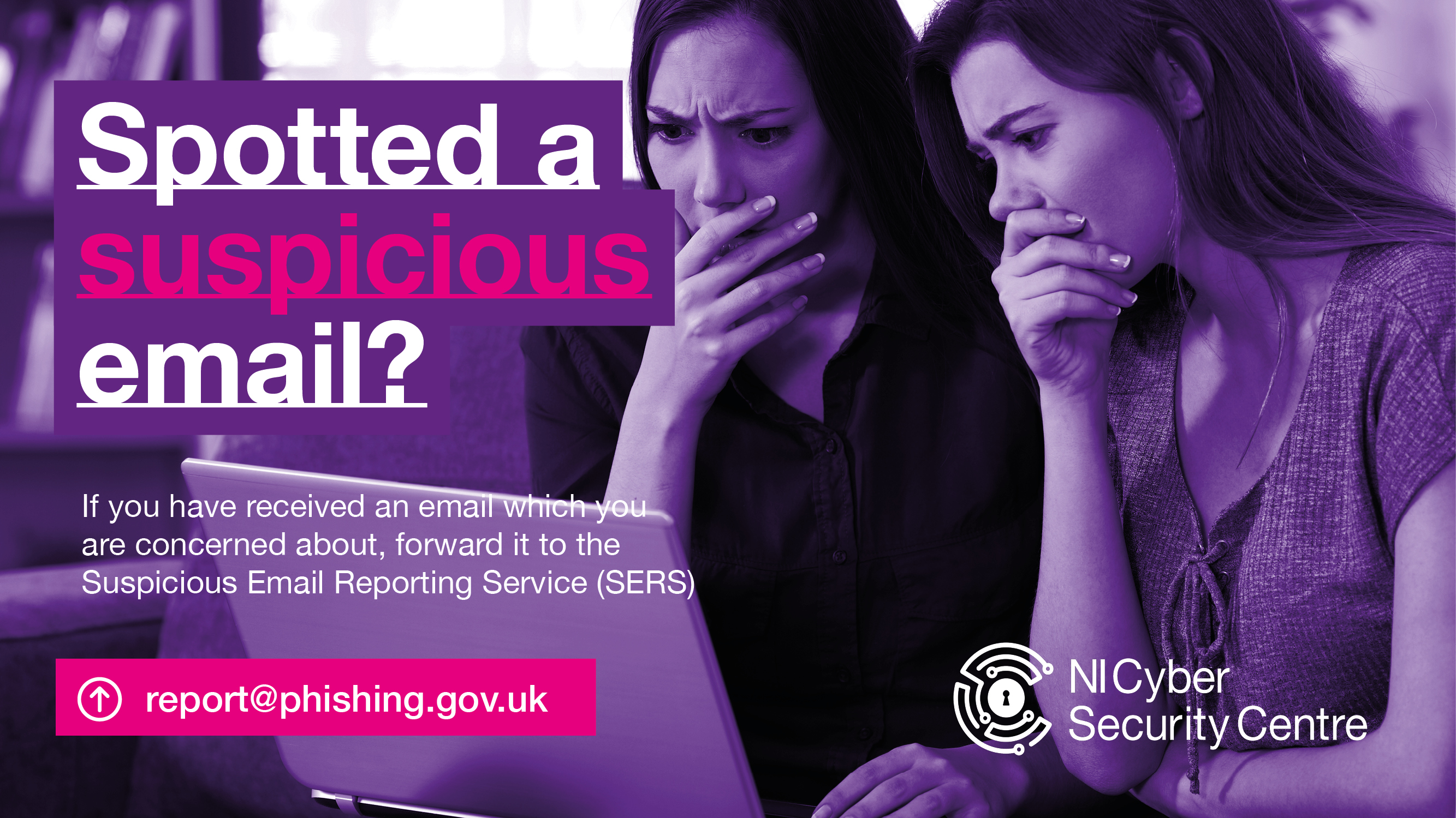 two girls looking concerned at laptop and details of how and where to report suspicious emails - report@phising.co.uk